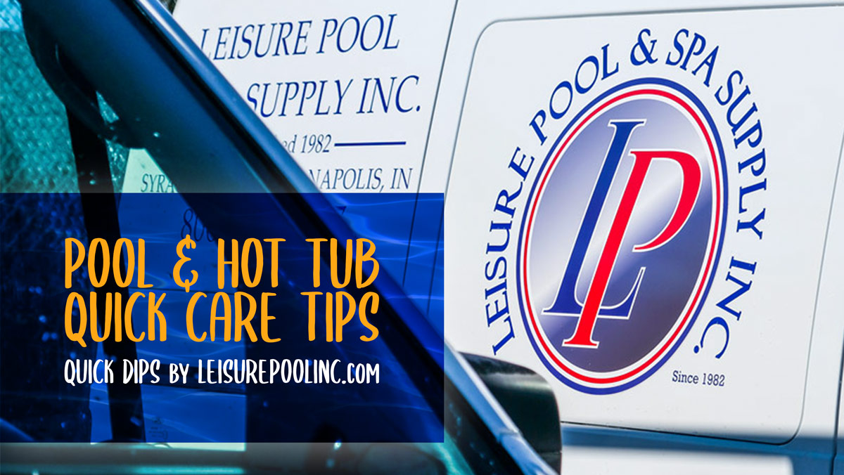 Pool Amp Hot Tub Care Quick Tips Foaming Cloudy Water